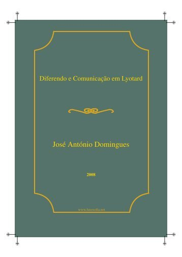Diferendo e Comunicação em Lyotard - LusoSofia
