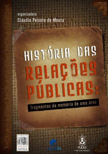 História das Relações Públicas: fragmentos da memória de ... - pucrs