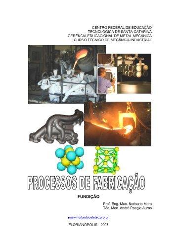 FUNDIÇÃO - Norbertocefetsc.pro.br