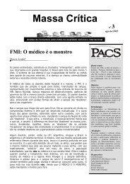 FMI: O médico e o monstro - PACS