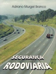 Branco, Adriano M-Segurança rodoviaria 1999.pdf - Vias Seguras