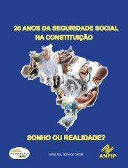 20 anos da seguridade social na constituição sonho ou ... - ANFIP