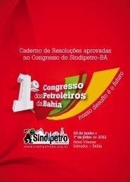 nosso desafio é o futuro Caderno de Resoluções ... - Sindipetro Bahia