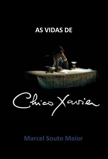 Chico Xavier Portal Luz Espírita