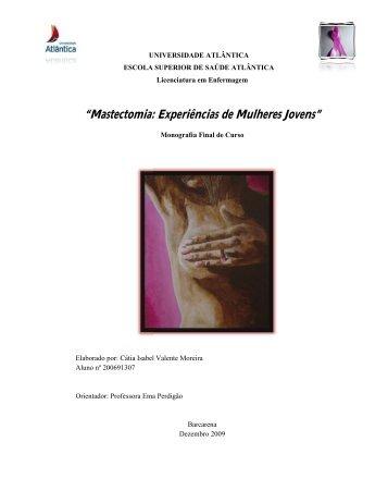 """Mastectomia: Mastectomia: Experiências de Mulheres Jovens ..."