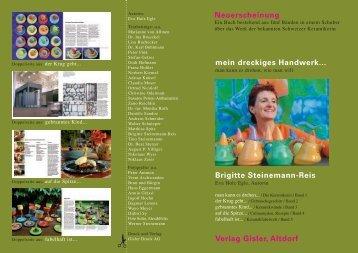 mein dreckiges Handwerk... Brigitte Steinemann-Reis Verlag Gisler ...