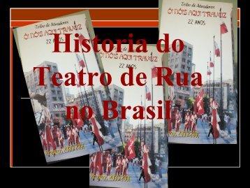 Origem do Teatro de rua no Brasil - Sagrado Cacete de Osíris!