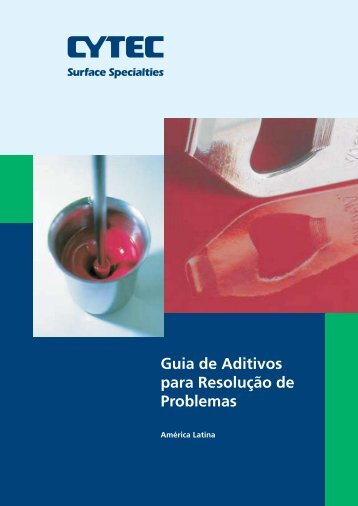 Guia de Aditivos para Resolução de Problemas - CYTEC Industries
