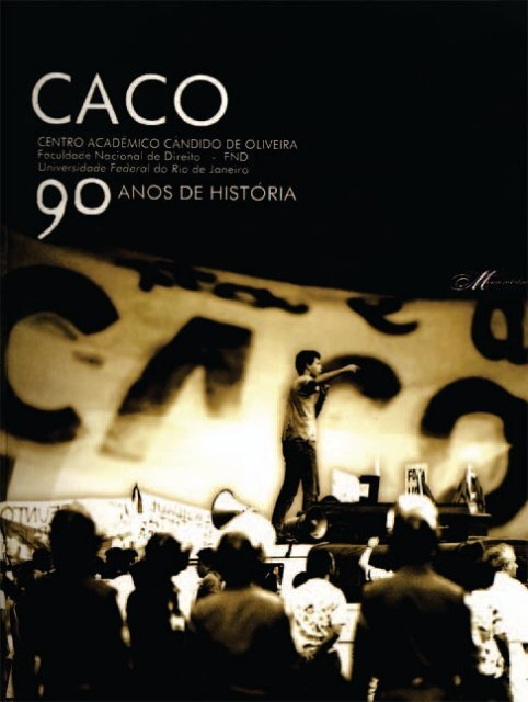 Memorabilia CACO 90 ANOS de HISTORIA - UFRJ