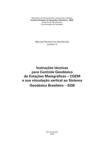 Instruções técnicas para Controle Geodésico de ... - Biblioteca - IBGE