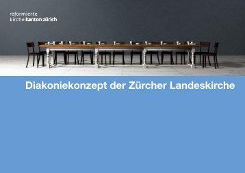 Diakoniekonzept der Evang. - Reformierte Kirche Kanton Zürich