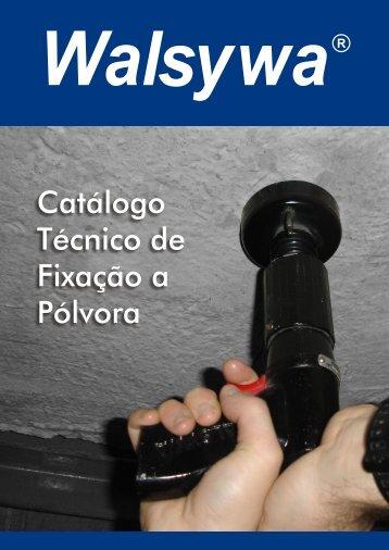 Catálogo Técnico de Fixação a Pólvora - Walsywa