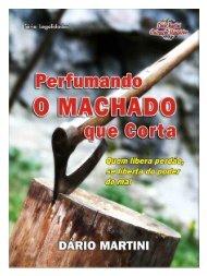 Perfumando o Machado que Corta - Semeadores de Fogo
