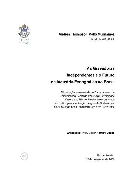 As Gravadoras Independentes e o Futuro da Indústria Fonográfica ...