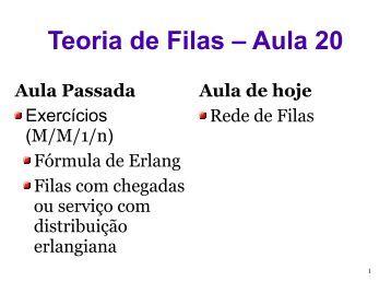 Teoria de Filas – Aula 20 - FISIOCOMP