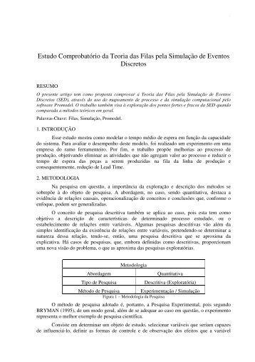 Estudo Comprobatório da Teoria das Filas pela Simulação ... - aedb