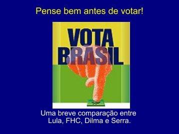 Lula, FHC, Dilma e Serra