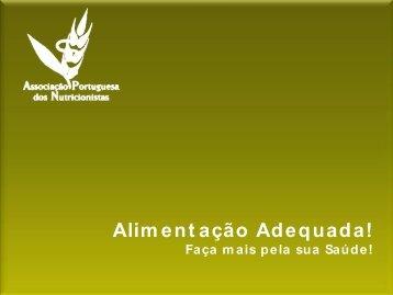 Alimentação Adequada - Associação Portuguesa dos Nutricionistas