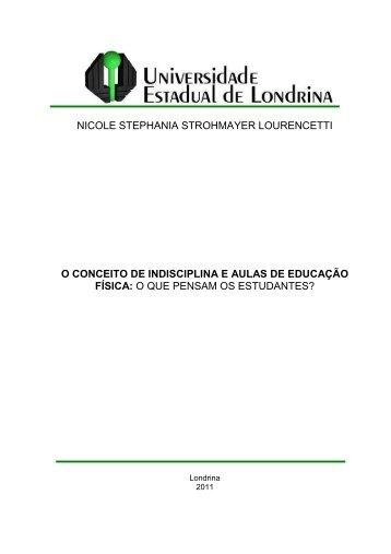 o conceito de indisciplina e aulas de educação física - Universidade ...