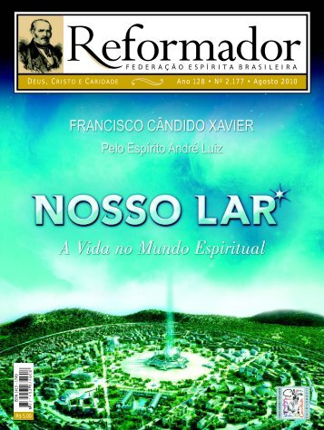 reformador Agosto 2010 - a.qxp - Federação Espírita Brasileira