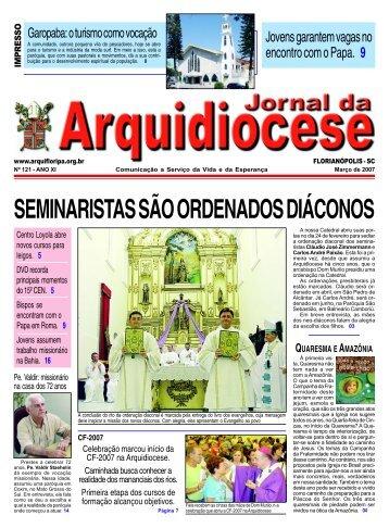 Edição 121, Ano XI, Março de 2007. - Arquidiocese de Florianópolis