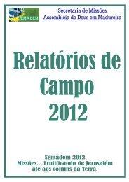 Relatórios de Campo 2012 - secretaria de missões de madureira