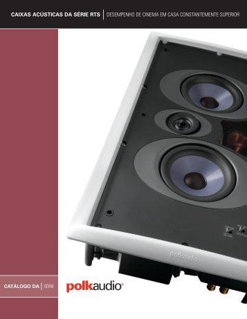 caixas acústicas da série rts desempenho de cinema ... - Polk Audio