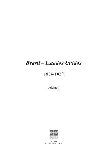 Brasil - Estados Unidos 1824-1829 v.1 - Funag