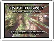 Download [PDF]: Apresentação Os Puritanos Parte III - Igreja Batista ...