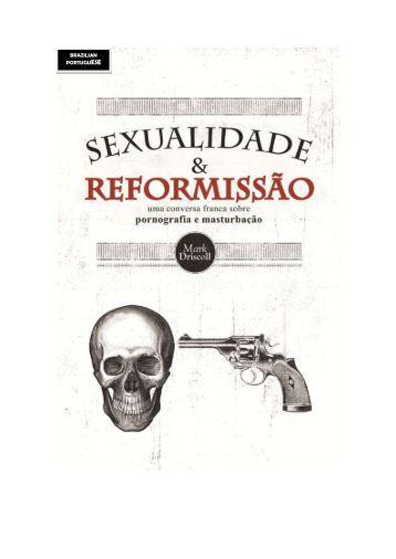 Sexualidade e Reformissão - Prazer da Palavra