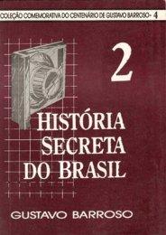 gustavo barroso historia secreta do brasil - Centro de Mídia ...