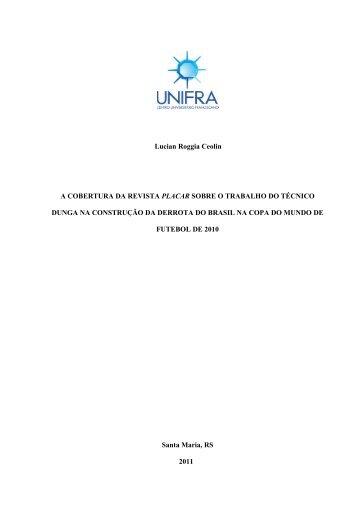 Lucian Roggia Ceolin A COBERTURA DA REVISTA PLACAR ...