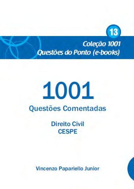 57bf7c55a017 1001 Questões Comentadas – Direito Civil - CESPE