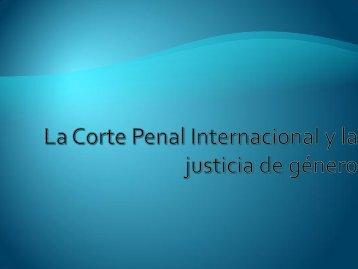 La corte penal internacional y la justicia de género - Programa de ...