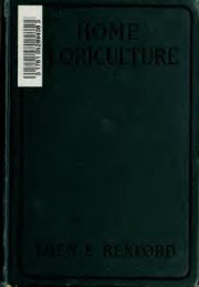 Home floriculture; a practical guide to the treatment of flowering and ...