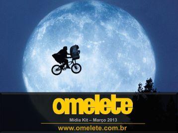 Download do Mídia Kit Atualizado em 19/03/2013 - Omelete - Uol