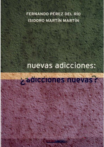 Nuevas adicciones - Proyecto Hombre