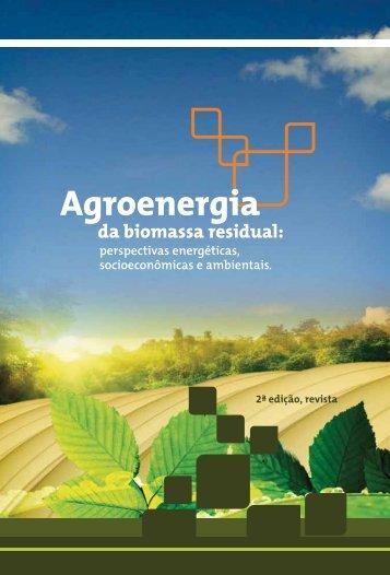 Agroenergia da Biomassa Residual: Perspectivas energéticas - FAO