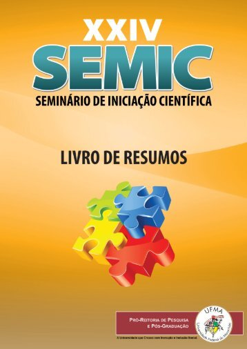 uploads/files/Livro de Resumos SEMIC 2012.pdf - PPPG - Ufma
