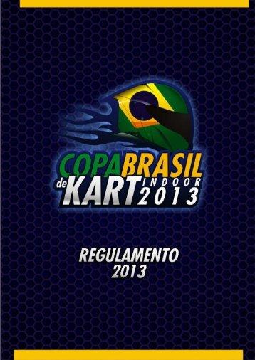 COPA BRASIL DE KART INDOOR 2013 REGULAMENTO 2013