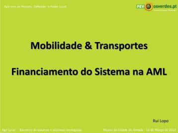 Mobilidade na Área Metropolitana de Lisboa - Rui Lopo - Os Verdes