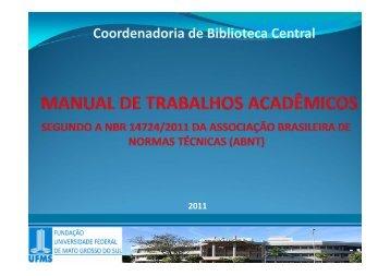 Manual de Trabalhos Acadêmicos - Biblioteca Central/UFMS - 2011