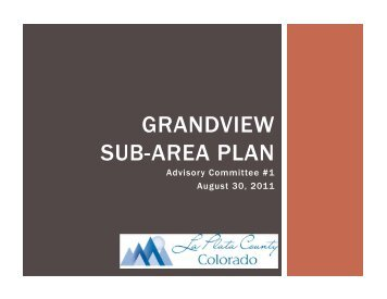 GRANDVIEW SUB-AREA PLAN - La Plata County Government