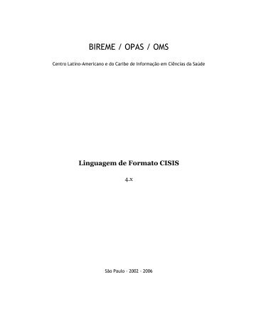 Linguagem de Formato CISIS - Bvsmodelo.bvsalud.org - Biblioteca ...