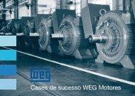 Cases de sucesso WEG Motores