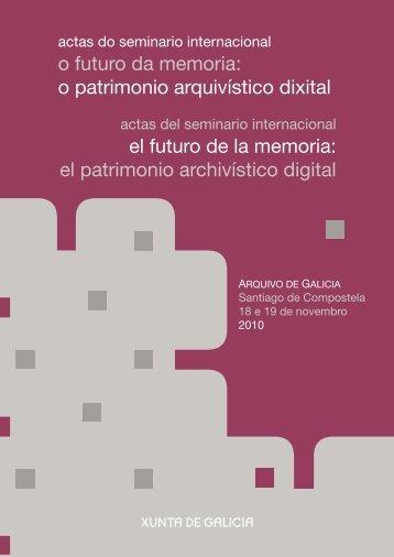 Actas do Seminario Internacional O futuro da memoria - Arquivos de ...