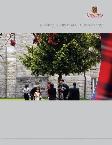 QUEEN'S UNIVERSITY ANNUAL REPORT 2007