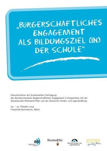 Bürgerschaftliches Engagement als Bildungsziel (in) der Schule