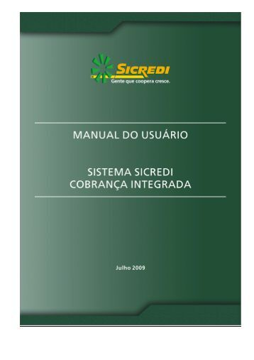 Manual SSCI - Sistema SICREDI Cobrança Integrada