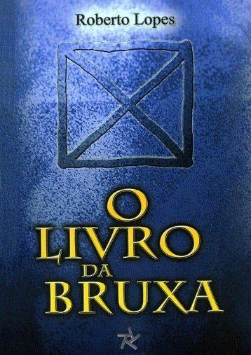 O LIVRO DA BRUXA – Roberto Lopes